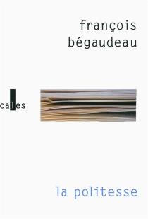 La politesse - FrançoisBégaudeau