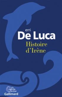 Histoire d'Irène - ErriDe Luca
