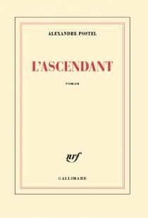 L'ascendant - AlexandrePostel