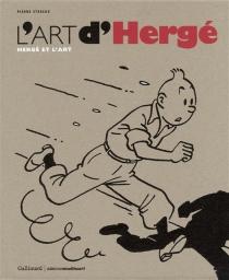 L'art d'Hergé : Hergé et l'art - PierreSterckx