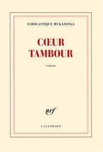 Coeur tambour - ScholastiqueMukasonga