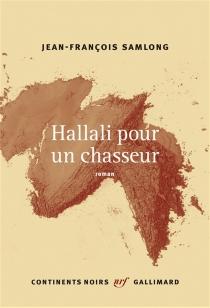 Hallali pour un chasseur - Jean-FrançoisSamLong
