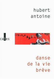 Danse de la vie brève - HubertAntoine