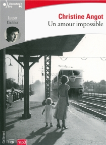 Un amour impossible - ChristineAngot