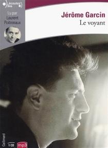 Le voyant - JérômeGarcin