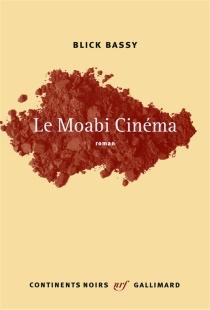 Le Moabi cinéma - BlickBassy