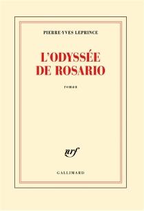 L'odyssée de Rosario - Pierre-YvesLeprince