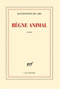 Règne animal - Jean-BaptisteDel Amo