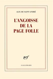 L'angoisse de la page folle - Alix deSaint-André