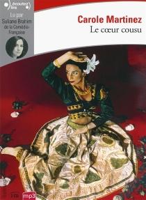 Le coeur cousu - CaroleMartinez