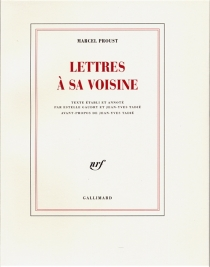 Lettres à sa voisine - MarcelProust
