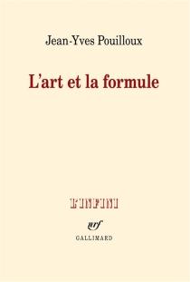 L'art et la formule - Jean-YvesPouilloux