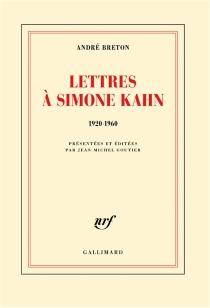 Lettres à Simone Kahn : 1920-1960 - AndréBreton