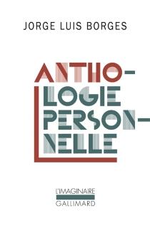 Anthologie personnelle - Jorge LuisBorges