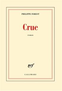 Crue - PhilippeForest
