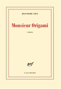 Monsieur Origami - Jean-MarcCeci