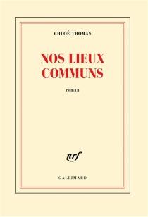 Nos lieux communs - ChloéThomas