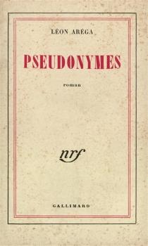 Pseudonymes - LéonAréga