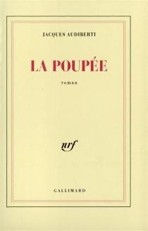 La poupée - JacquesAudiberti