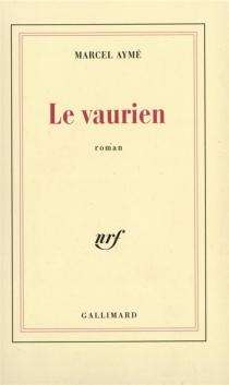 Le vaurien - MarcelAymé