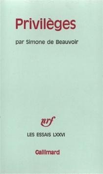 Privilèges - Simone deBeauvoir