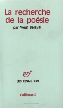 La recherche de la poésie - YvonBelaval