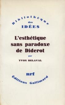 L'esthétique sans paradoxe de Diderot - YvonBelaval