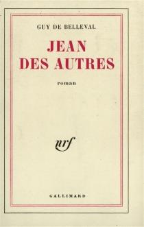 Jean des autres - Guy deBelleval