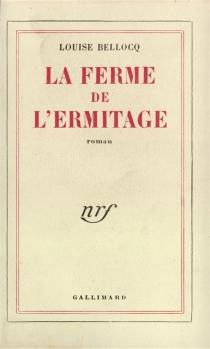 La ferme de l'Ermitage - LouiseBellocq