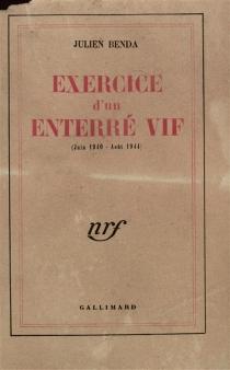 Exercice d'un enterré vif : juin 1940-août 1944 - JulienBenda