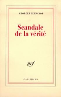 Scandale de la vérité - GeorgesBernanos