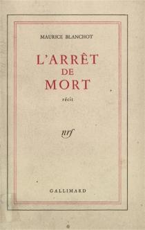 L'arrêt de mort - MauriceBlanchot