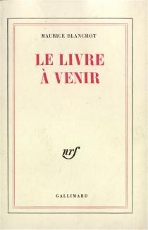 Le livre à venir - MauriceBlanchot