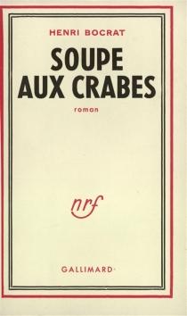 Soupe aux crabes - HenriBocrat