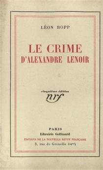 Le crime d'Alexandre Lenoir - LéonBopp