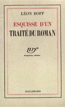 Esquisse d'un traité du roman - LéonBopp