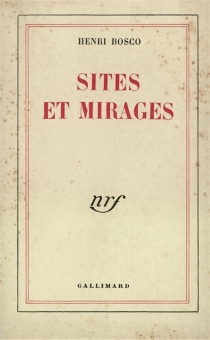 Sites et mirages - Henri Bosco
