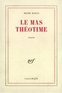 Le mas Théotime - HenriBosco