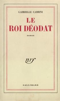 Le roi Déodat - GabrielleCabrini