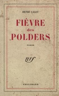 Fièvre des polders - HenriCalet