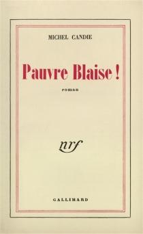 Pauvre Blaise ! - MichelCandie