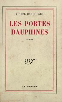 Les portes dauphines - MichelCarrouges