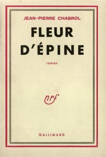 Fleur d'épine - Jean-PierreChabrol