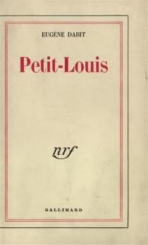 Petit-Louis - EugèneDabit