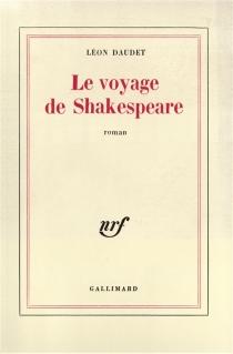Le voyage de Shakespeare - LéonDaudet