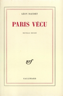 Paris vécu - LéonDaudet