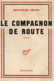 Le compagnon de route - BertrandDefos