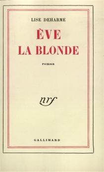 Eve la blonde - LiseDeharme