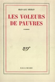 Les voleurs de pauvres - Jean-LucDéjean