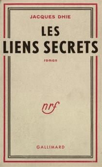 Les liens secrets - JacquesDhie